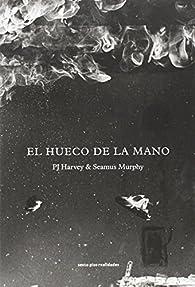 El hueco de la mano par PJ Harvey