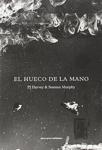 El Hueco De La Mano (Sexto Piso Realidades)