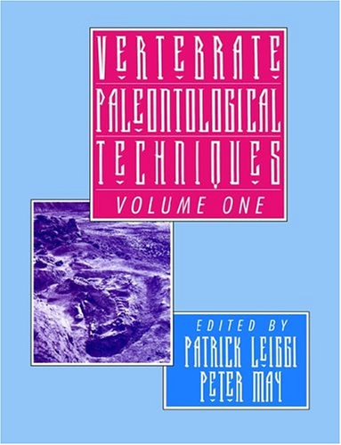 Vertebrate Paleontological Techniques: Volume 1 Paperback: v. 1