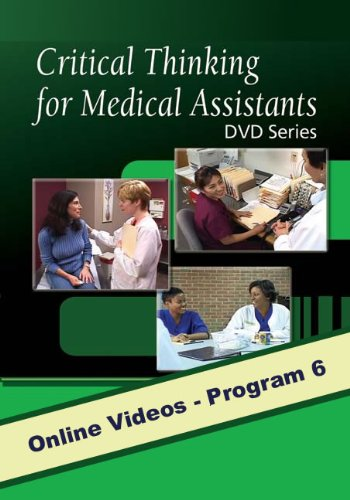 Critical Thinking for Medical Assistants: Program 6: Medical Assessment in the Physician's Office, with Closed Captioning (DVD Series) por Delmar Learning