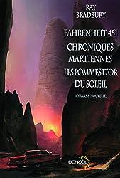 Fahrenheit 451 - Chroniques martiennes - Les pommes d'or du soleil