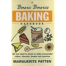 The Basic Basics Baking Handbook