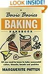 The Basic Basics Baking Handbook