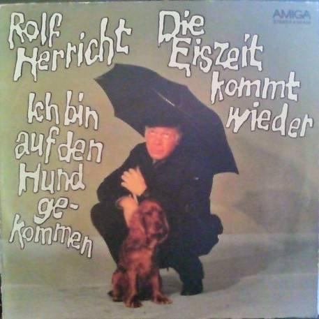 Rolf Herricht - Ich Bin Auf Den Hund Gekommen / Die Eiszeit Kommt Wieder - AMIGA - 4 56 430
