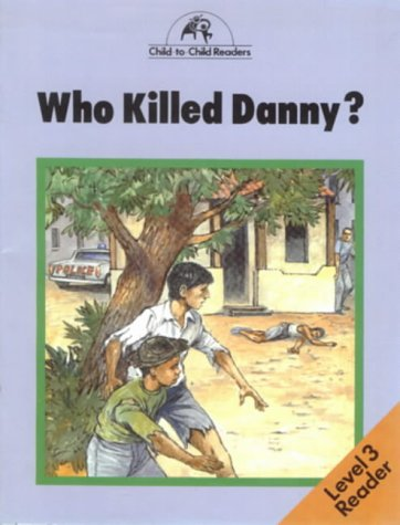 Who killed Danny?
