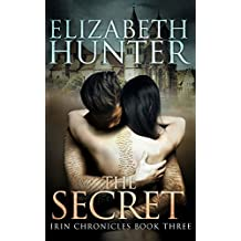The Secret: Irin Chronicles Book Three (English Edition)
