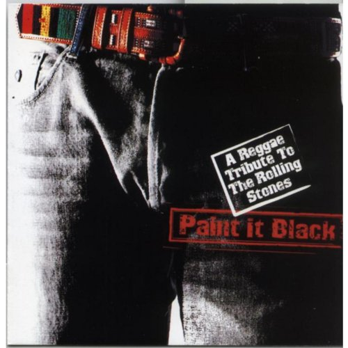 Paint It Black: A Reggae Tribute To The Rolling Stones (Stones Paint It Black-rolling)