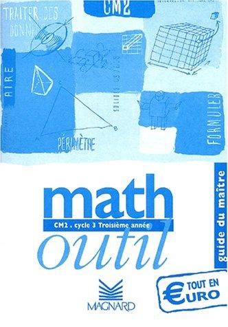 Math : Guide du maître - CM2 : Cycle 3 Troisième année