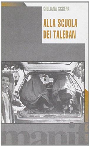 Alla scuola dei taleban (Talpa di biblioteca) por Giuliana Sgrena