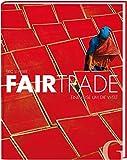 Fairtrade: Eine Reise um die Welt - Éric St-Pierre