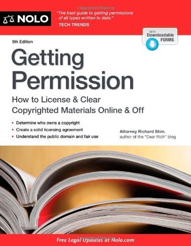 Getting Permission: How to License & Clear Copyrighted Materials Online & Off 5th by Stim, Richard (2013) Paperback
