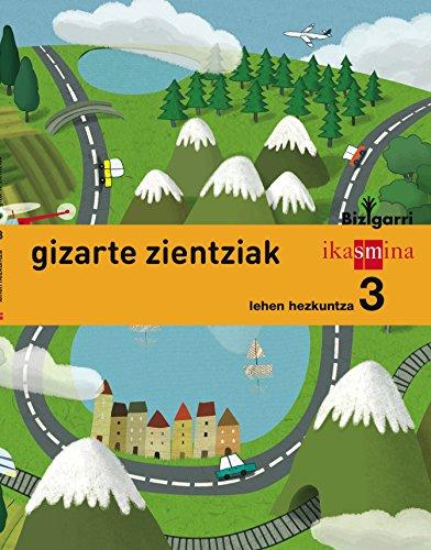 Gizarte zientziak. Lehen Hezkuntza 3. Bizigarri - 9788498553024