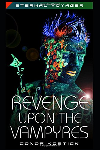 Revenge Upon the Vampyres (Eternal Voyager)