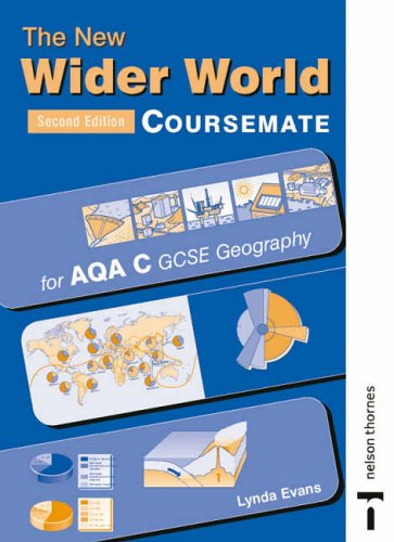 The New Wider World Coursemate for AQA C GCSE Geography