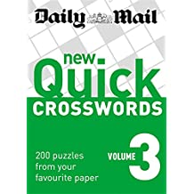 Daily Mail: New Quick Crosswords 3: 200 Puzzles from Your Favourite Paper: v. 3 (The Daily Mail Puzzle Books)