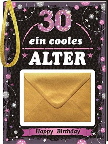 Ein cooles Alter Frauen 30 mit Umschlag: Happy Birthday