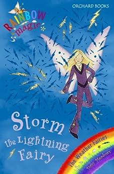 Rainbow Magic: Storm The Lightning Fairy: The Weather Fairies Book 6 by [Meadows, Daisy]