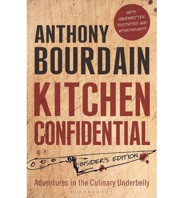 [(Kitchen Confidential: Insider's Edition)] [ By (author) Anthony Bourdain ] [May, 2013]