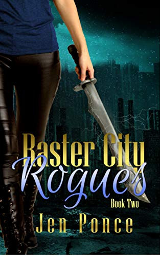Raster City Rogues: A Reverse Harem Paranormal Romance (Raster City Series Book 2) (English Edition) -