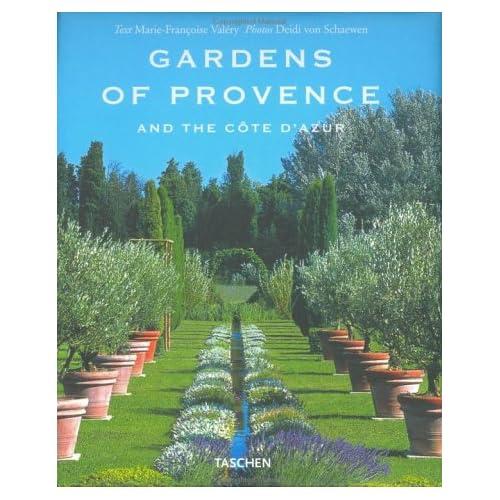 Gardens Of Provence. Ediz. Inglese, Francese E Tedesca