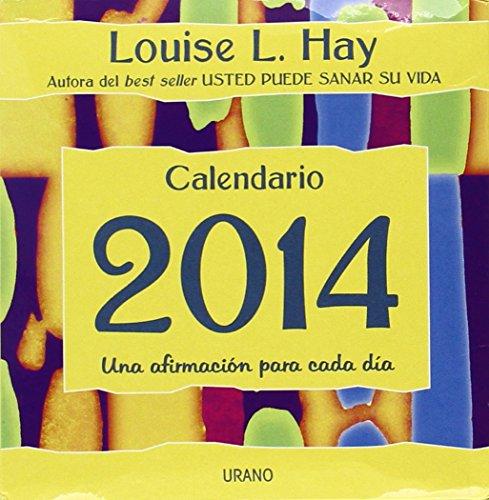 Calendario sobremesa 2014 : Louise L.hay por Louise L Hay
