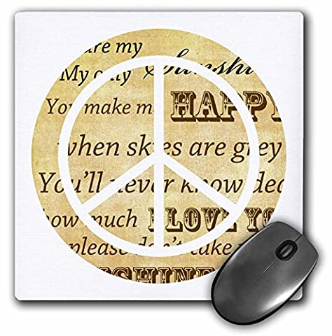 3dRose 8 X 8 X 0.25 You Are My Sunshine Peace Sign Inspirational Art Mouse Pad (mp_110430_1)