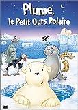Plume, le petit ours polaire = Der Kleine Eisbär  