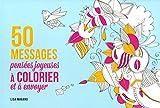 50 messages pensées joyeuses à colorier et à envoyer