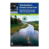 Bergsteiger B-cher 111684 Northern Forest Canoe Trail Reisef-hrer durch Northern Forest Canoe Trail