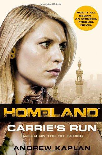 Homeland. Carrie's Run (Harper)