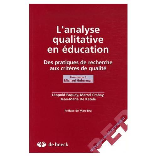 L'analyse qualitative en éducation : Des pratiques de recherche aux critères de qualité, Hommage à Michael Huberman