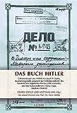 Das Buch Hitler: Geheimdossier des NKWD für Josef W. Stalin -