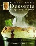 Desserts: A Lifelong Passion