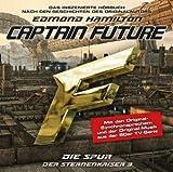 Captain Future - Der Sternenkaiser: Die Spur, 1 Audio-CD