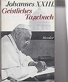 Geistliches Tagebuch und andere geistliche Schriften -