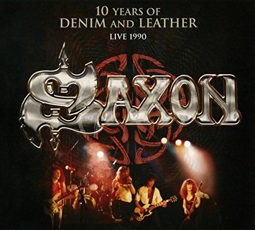 Saxon: 10 Years of Denim and Leather-Live (Audio CD)