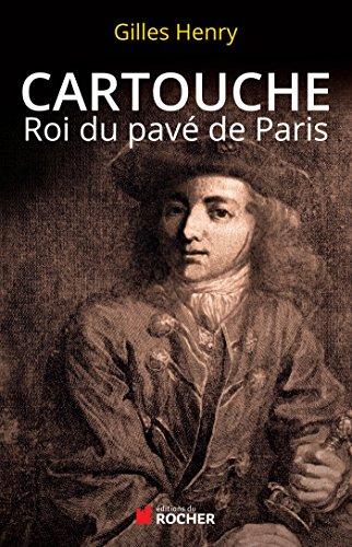 Cartouche: Roi du pavé de Paris