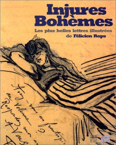 Injures Bohèmes : Les plus belles lettres illustrées de Félicien Rops