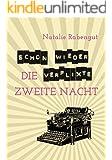 Schon wieder die verflixte zweite Nacht - Erotische Kurzgeschichte (DeD by Rabengut 8)