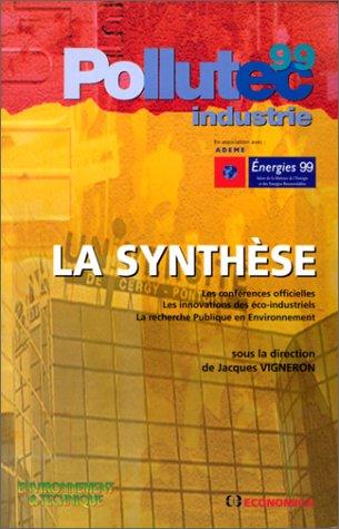 Pollutec industrie 99 : La Synthèse par Jacques Vigneron