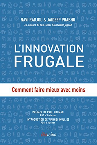 L'Innovation frugale: Comment faire ...