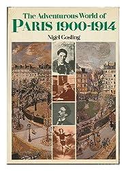 Adventurous World of Paris 1900-1914