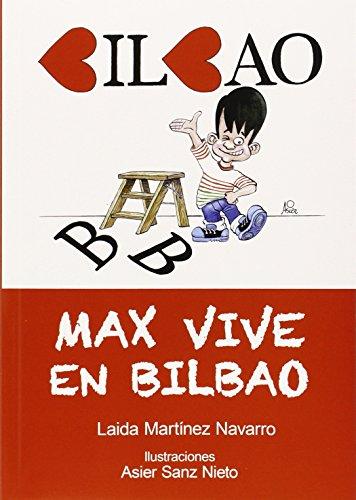 Max vive en Bilbao (Más Fácil (Lectura Fácil))