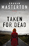 Taken for Dead (Katie Maguire)