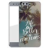 Hardcase Handyhülle für dein Honor 9 Made In Germany Hülle mit Motiv und Optimalen Schutz Tasche Case Cover Schutzhülle für Dein Honor 9 - Life is better in FlipFlops
