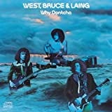 Songtexte von West, Bruce & Laing - Why Dontcha