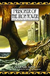 Prisoner of the Iron Tower: Book 2 of the Tears of Artamon