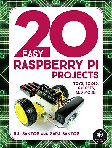 20 Easy Raspberry Pi Projects por Rui Santos