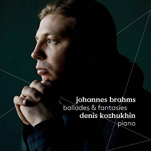 Brahms: Ballades & Fantasies
