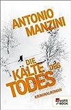 Die Kälte des Todes (Rocco Schiavone ermittelt 2)